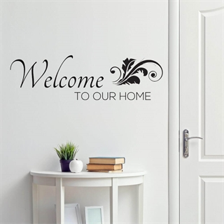 Welcome to our home  1 - Wallsticker