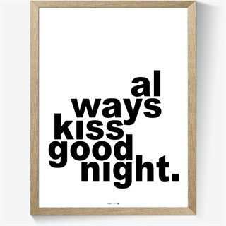 Plakat - Always kiss goodnight