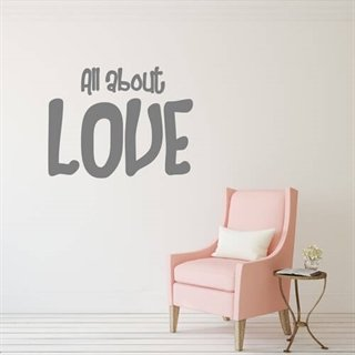 Wallsticker med tekst - All about the love