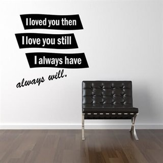 Always have, always will - Vakker wallsticker-tekst