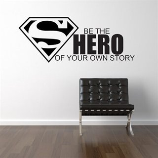 Be the hero - Wallstickers - wallstickers