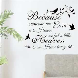 "Wallsticker med teksten ""because someone we love"""