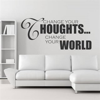 Change your thoughts, change your world - Fin wallsticker med engelsk tekst