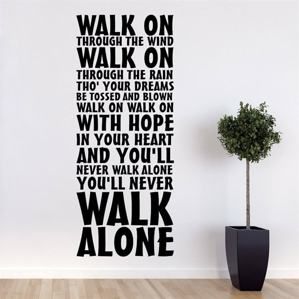 Wallsticker med Liverpools supportersang - You\'ll never walk alone