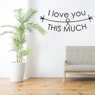 I love you so much - Morsom wallsticker til veggen