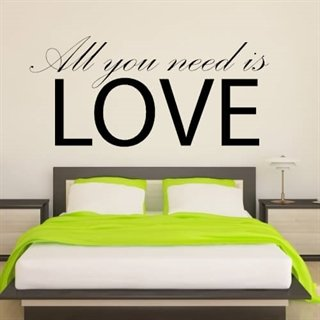 Wallsticker med tekst - All You Need Is Love