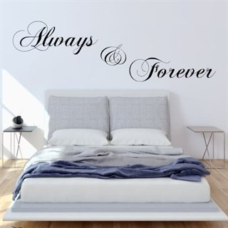 Wallstickers/veggdekor- Always and Forever